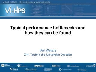 Typical performance bottlenecks and how they can be found