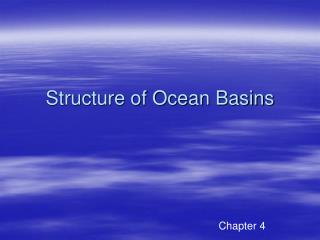 Structure of Ocean Basins