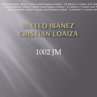 MATEO IBAÑEZ CRISTIAN LOAIZA
