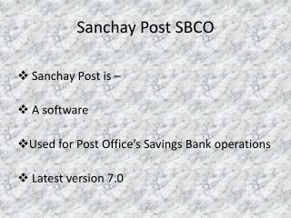 Sanchay Post SBCO