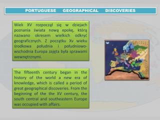 PORTUGUESE     GEOGRAPHICAL     DISCOVERIES