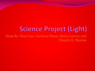 Science Project (Light)