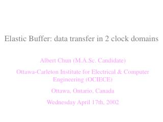 Elastic Buffer: data transfer in 2 clock domains
