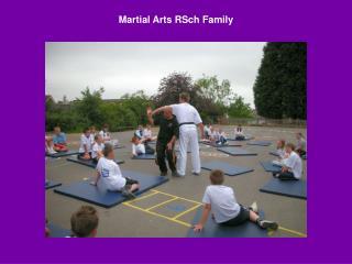 Martial Arts RSch Family