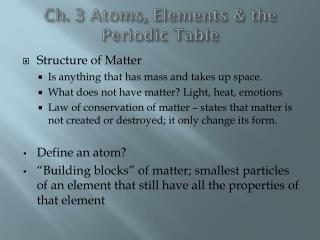 Ch. 3 Atoms, Elements & the Periodic Table