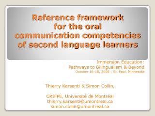 Reference framework for the oral  communication competencies of second language learners