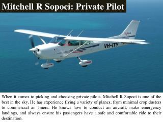 Mitchell R Sopoci: Private Pilot