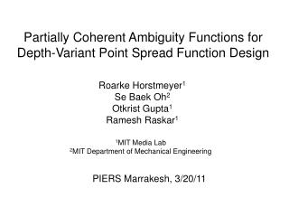 Partially Coherent Ambiguity Functions for Depth-Variant Point Spread Function Design