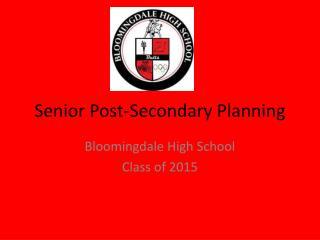 Senior Post-Secondary Planning