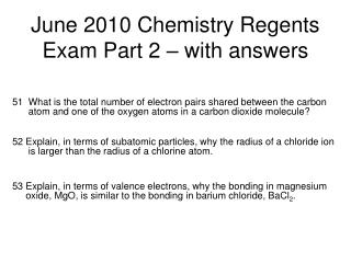June 2010 Chemistry Regents Exam Part 2 – with answers