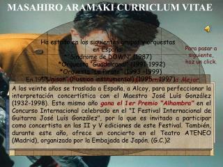 MASAHIRO ARAMAKI CURRICLUM VITAE