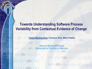 Towards Understanding  Software  Process Variability from  Contextual  Evidence  of  Change