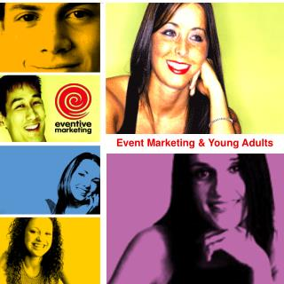 Event Marketing & Young Adults