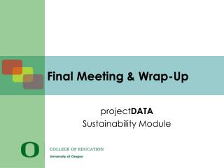 Final Meeting & Wrap-Up