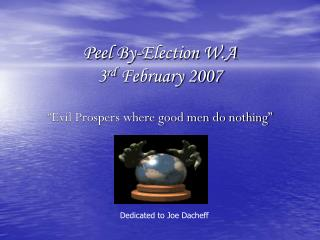 Peel By-Election W.A 3 rd  February 2007
