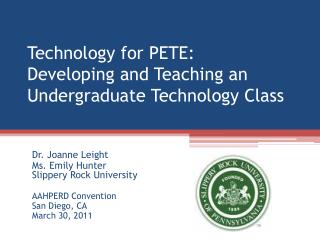 Technology for PETE:  Developing and Teaching an Undergraduate Technology Class