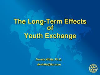 The Long-Term Effects of  Youth Exchange