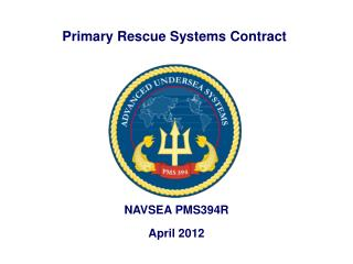 Primary Rescue Systems Contract