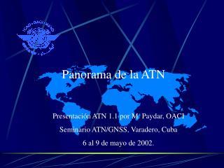 Panorama de la ATN