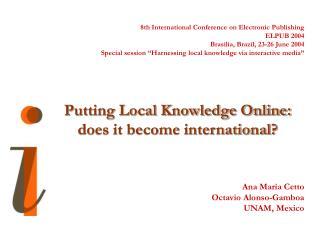 8th International Conference on Electronic Publishing ELPUB 2004 Brasilia, Brazil, 23-26 June 2004