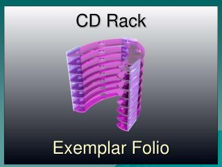 CD Rack Exemplar Folio