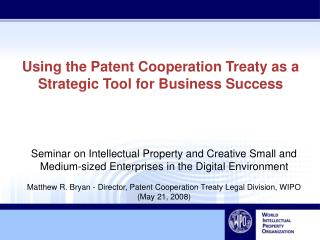 Using the Patent Cooperation Treaty as a Strategic Tool for Business Success