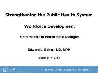Strengthening the Public Health System  W orkforce Development