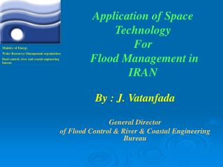 Application of Space Technology For  Flood Management in IRAN