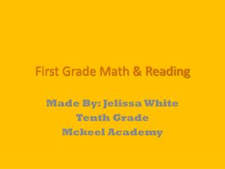 First Grade Math & Reading