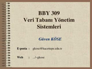 BBY 309 Veri Tabanı Yönetim Sistemleri