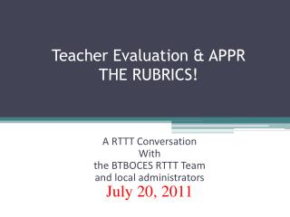 Teacher Evaluation & APPR THE RUBRICS!