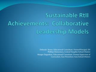 Sustainable  RtII  Achievements:   Collaborative Leadership Models