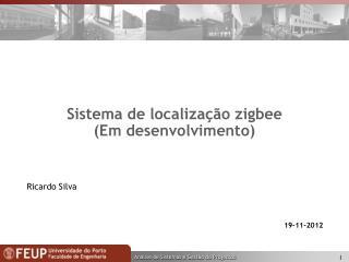 Sistema de localização zigbee (Em desenvolvimento)