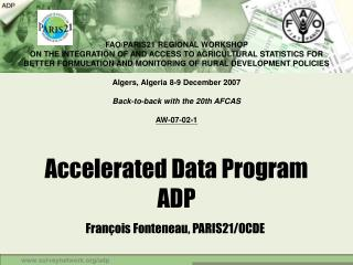 Accelerated Data Program  ADP
