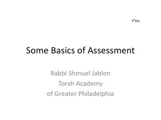 Some Basics of Assessment