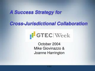A Success Strategy for  Cross-Jurisdictional Collaboration