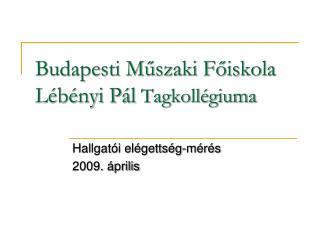 Budapesti Műszaki Főiskola Lébényi Pál Tagkollégiuma