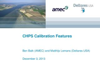 CHPS Calibration Features