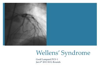 Wellens ' Syndrome