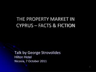 Talk by George Strovolides Hilton Hotel Nicosia , 7 October 2011
