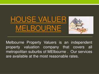 House Valuer Melbourne