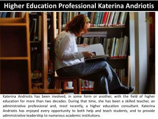 Higher Education Professional Katerina Andriotis