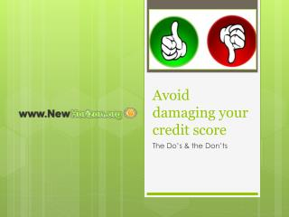Avoid damaging your credit score