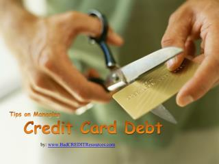 Some Tips on Managing Credit Card Debt