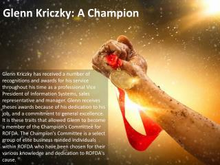Glenn Kriczky: A Champion