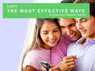 Learn the most effective ways to grow your Hispanic market