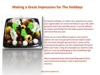 Making a Great Impression for The Holidays