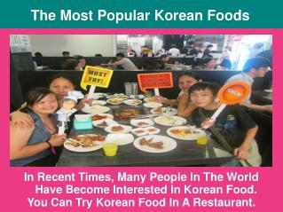 The Most Popular Korean Foods