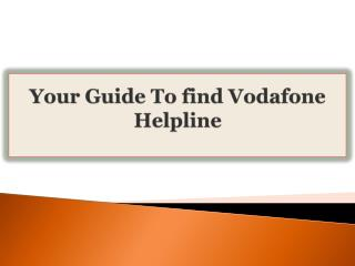 Your Guide To find Vodafone Helpline