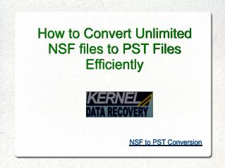 Convert unlimited NSF files to PST File